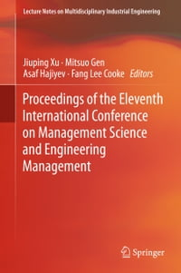 Proceedings of the Eleventh International Conference on Management Science and Engineering…