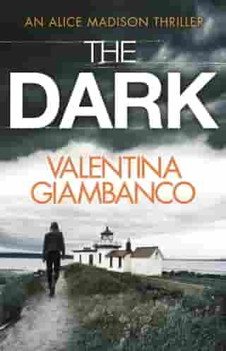 The Dark: The wildly addictive page turner