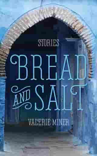 Bread and Salt by Valerie Miner