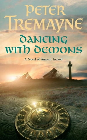 Dancing with Demons (Sister Fidelma Mysteries Book 18): A dark historical mystery filled with thrilling twists by Dancing With Demons