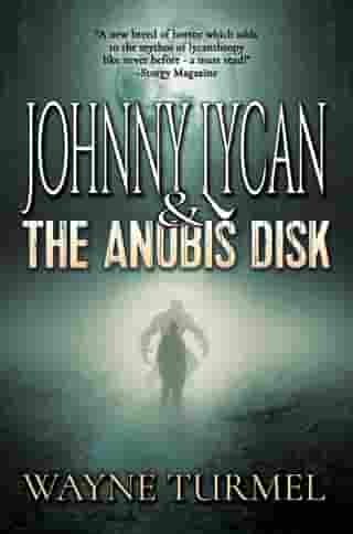 Johnny Lycan & the Anubis Disk