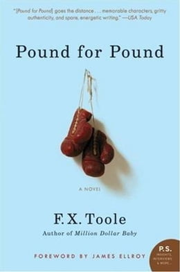 Book Pound for Pound: A Novel by F. X. Toole