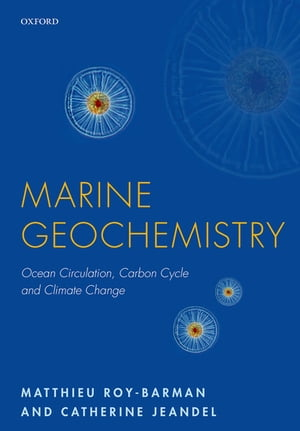Marine Geochemistry Ocean Circulation,  Carbon Cycle and Climate Change