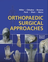 Orthopaedic Surgical Approaches E-Book