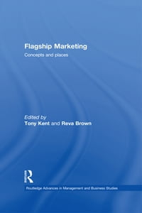 Flagship Marketing: Concepts and places