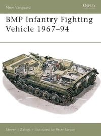 BMP Infantry Fighting Vehicle 1967?94