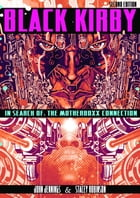 Black Kirby: In Search of the MotherBoxx Connection by John Jennings