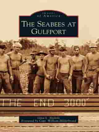 The Seabees at Gulfport by Gina L. Nichols