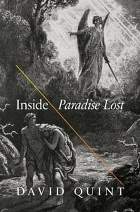 "Inside ""Paradise Lost"": Reading the Designs of Milton's Epic"