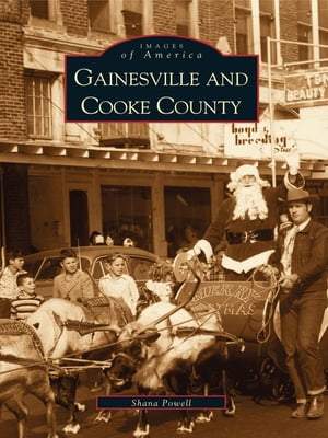 Gainesville and Cooke County