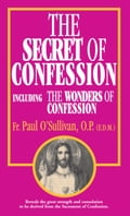 The Secret of Confession 48d71741-d40a-4835-b626-a3b37661b3d8