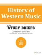 History of Western Music by Little Green Apples Publishing, LLC ™