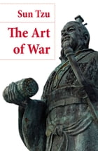The Art of War (The Classic Lionel Giles Translation) by Sun Tzu