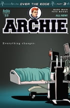 Archie (2015-) #22: Over the Edge, Part 3 by Mark Waid