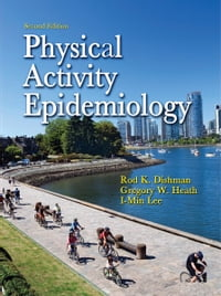 Physical Activity Epidemiology 2nd Edition