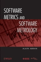 Software Metrics and Software Metrology by Alain Abran
