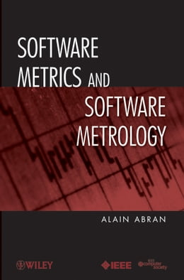 Book Software Metrics and Software Metrology by Alain Abran