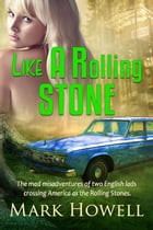 Like A Rolling Stone by Mark Howell