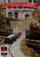 Storyville: The Prostitute Murders #1 by Gary Reed