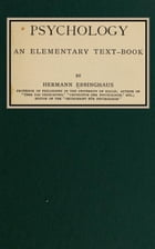 Psychology: An elementary Text-Book by Hermann Ebbinghaus