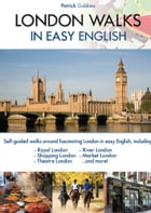 London Walks in Easy English by Patrick Gubbins