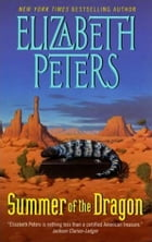 Summer of the Dragon by Elizabeth Peters