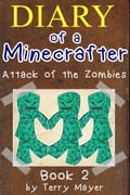 Minecraft: Diary Of A Minecrafter - Attack of the Zombies f79a7c4f-f481-413b-852e-0907bbd286ca