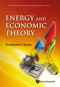 Energy and Economic Theory