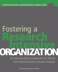 Fostering a Research-Intensive Organization: An Interdisciplinary Approach for Nurses From…