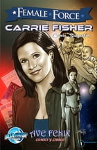 Female Force: Carrie Fisher (Spanish Edition) by Nathaniel Ooten