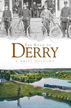 The Road to Derry: A Brief History by Richard Holmes