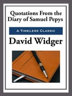 Quotations from the Diary of Samuel Pepys by David Widger