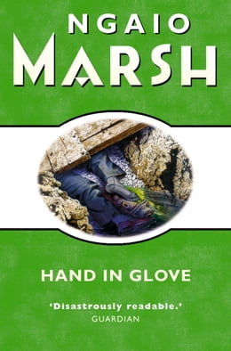 Book Hand in Glove (The Ngaio Marsh Collection) by Ngaio Marsh
