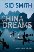 China Dreams by Sid Smith