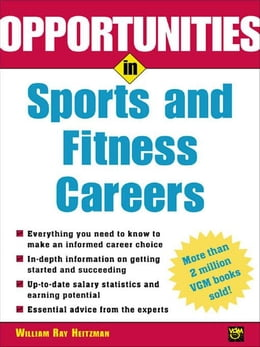 Book Opportunities in Sports and Fitness Careers by Heitzmann, Wm. Ray