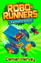 Robo-Runners 02: Tunnel Racers
