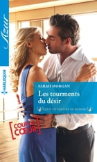 Les tourments du désir by Sarah Morgan