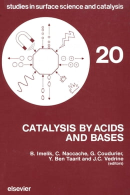 Book Catalysis by Acids and Bases by Imelik, B.
