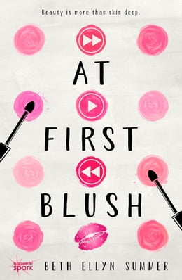 Book At First Blush by Ms. Beth Ellyn Summer