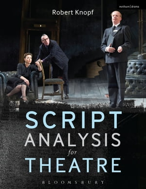Script Analysis for Theatre Tools for Interpretation,  Collaboration and Production