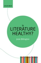 Is Literature Healthy?: The Literary Agenda