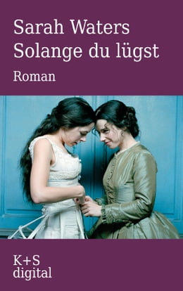 Book Solange du lügst by Sarah Waters
