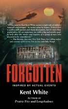 Forgotten by Kent White