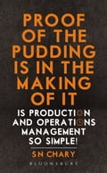 9789386643049 - Dr S N Chary: Proof of The Pudding Is In The Making Of It - पुस्तक