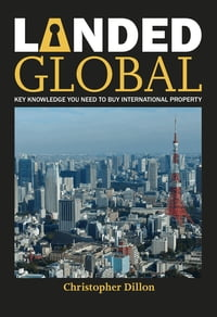 Landed Global: Key Knowledge You Need to Buy International Property