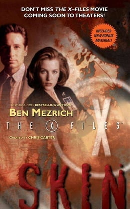 Book The X-Files: Skin by Ben Mezrich