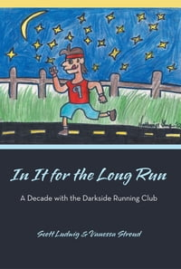 In It for the Long Run: A Decade with the Darkside Running Club