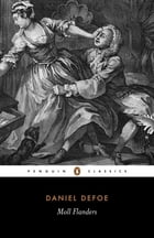 The Fortunes and Misfortunes of the Famous Moll Flanders by Daniel Defoe