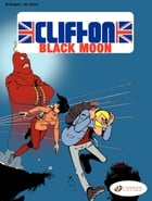 Clifton - Volume 4 - The Black Moon by Rodrigue