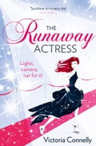 The Runaway Actress by Victoria Connelly